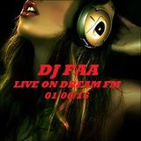 DJ FAA ...LIVE ON DREAM FM ...01/06/16 WWW.DREAMFMUK.COM