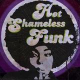Hot Shameless Funk