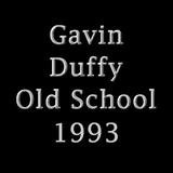 Gavin Duffy Old School 1993