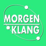 MorgenKlang 21052017 mixed by. SilphiumMorales