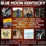 147- Blue Moon Kentucky (1 Julio 2018)