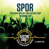 Spor -  Live Mix for Electric Loop