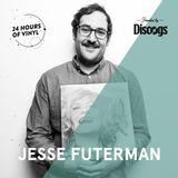 Jesse Futerman - 24 Hours Of Vinyl (18th Edition: Montreal)