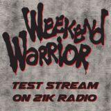 Weekend Warrior Test Stream