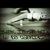 SAEK in the Mix w/ DJ CanNikZ - Volume 10 ft. DJ Infra