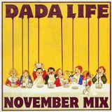 Dada Life November 11' Mix