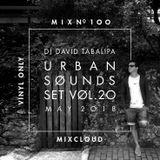 Urban Sounds Set Vol. 20 - May 2018 - Mix Number 100