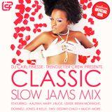 DJ Carl Finesse Presents Classic Slow Jamz Mix