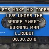 LMMT_ LIVE UNDER THE SPIDER SWEET_BURNING MAN [I, ROBOT]_08.30.2018