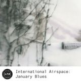 International Airspace: January Blues