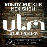 Rowdy Ruckus Mix Show. Edition 1