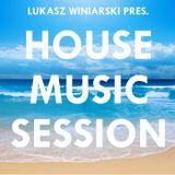 Lukasz Winiarski - House Music Session #010 (Live Mix)