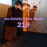 Jim Gellatly's New Music episode 219
