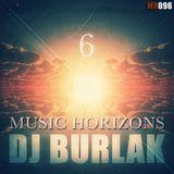 6 Years Music Horizons - Dj Burlak @ МH096 May 2015