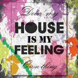 House is my Feeling - 'Doin' my own thing  'part 1