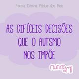 As difíceis decisões que o Autismo nos impõe