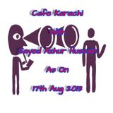 Cafe Karachi With Sayed Azhur Hussain As On 17th Aug 2013