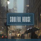 Soulful House Mix 03.06.2019
