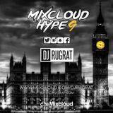Dj Rugrat - Mixcloud Hype 9