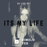 In The Mix (It's my life) (Live Set) - Dimelo Yed