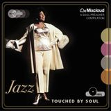 Jazz touched by Soul