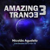 Nicolas Agudelo Live At Amazing Trance 3 (2012-03-16)
