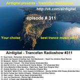 Airdigital - Trancefan Radioshow #311 2017-08-18
