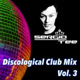 Discological Club Mix Vol. 3