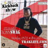 The Kickback Show featuring Tony Swag