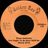 Roual Galloway You Oughta Be Here With Me March 2018