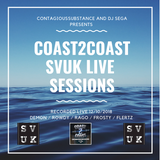 COAST2COAST SVUK LIVE SESSIONS SEGA - CONTAGIOUS SUBSTANCE  DEMON / ROWDY / RAGO / FROSTY / FLERTZ