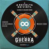 A REVOLTA do Vinyl - 18 Novembro 2017