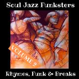 Soul Jazz Funksters - Rhymes, Funk & Breaks Vol 2