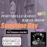 Portobello Radio Radio Show Ep 95, with Piers Thompson & Greg Weir: Sunshine Day Special