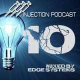 Edge Systems - Injection podcast #10