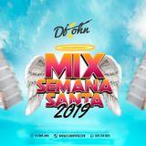 Mix Semana Santa 2019 - Dj JOHN