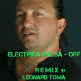 Electrica Salsa - Remix 2016 by Leonard Toma