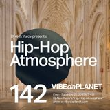 Hip-Hop Atmosphere #142 by DJ Alex Yurov @ VIBEdaPLANET.com