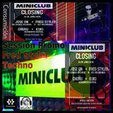sesssion 2016 FredStyler ( Miniclub Valencia DJ SET PROMO )