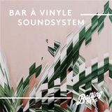 MIXED BY/ Bar À Vinyle Soundsystem