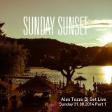 Sunday Sunset Dj Set - Recorded Live @ Buena Onda (Italy - Tn) - 31/08/2014 Part 1