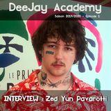 DeeJay Academy - Saison 2019/2020 - Episode 1 [Interview : Zed Yun Pavarotti]