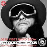 Deep Vibes - Guest SHARIF PASKO - 08.01.2017