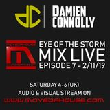 movedahouse.com - Eye Of The Storm Mix Live - Episode 7 - 2/11/19