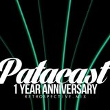 Patacast 13 | 1 Year Anniversary Retrospective Mix (March 2015)