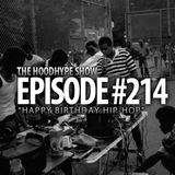 Episode #214 - Happy Birthday Hip-Hop!