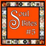 Soul Bites... #5