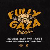 """Mr. Bruckshut - """"Fully Gaza Riddim (2019) Mix"""""""