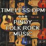 TIMELESS OPM ♥ ♥ ♥ PINOY FOLK ROCK MUSIC
