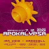 Hardcell - Apokalypsa 7, Brno, Czech Republic (7-12-2001)